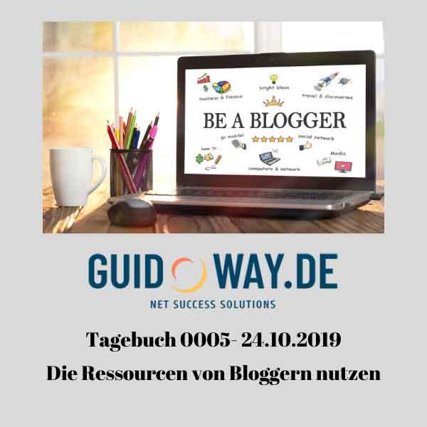 Tagebuch 0001 - Die Ressourcen von Bloggern nutzen - 24 - 10 - 19