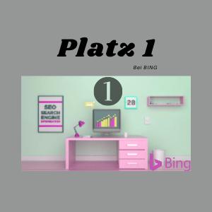 Platz 1 bei Bing